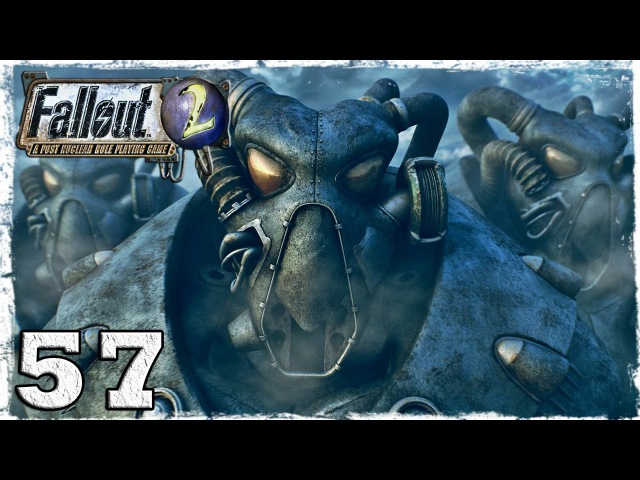 Fallout 2. Серия 57 - Наварро.