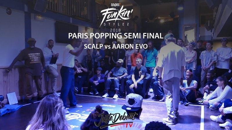 Funkin' Stylez Paris preselections - Popping semi final : Scalp vs Aaron Evo | Danceproject.info