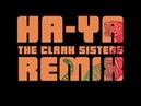 Lubraxx Aquecimento Ha Ya The Clark Sisters Remix