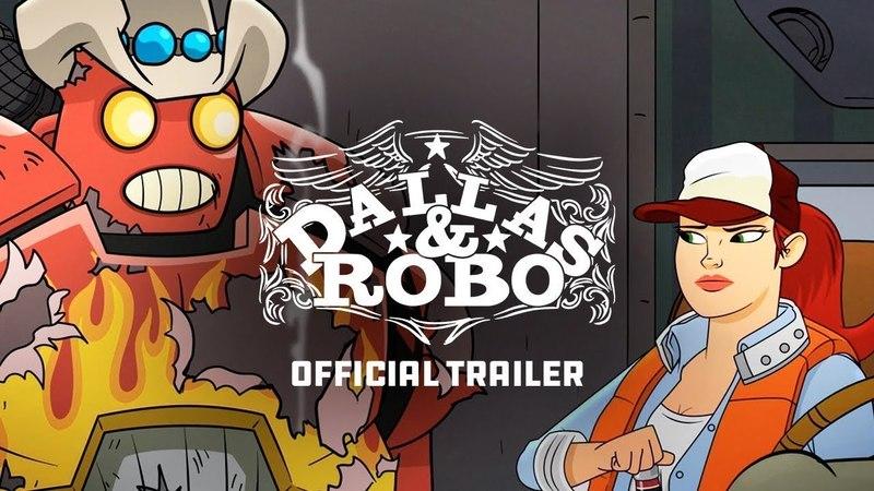 Даллас и Робо / Dallas Robo Official Trailer Трейлер на русском NewStation