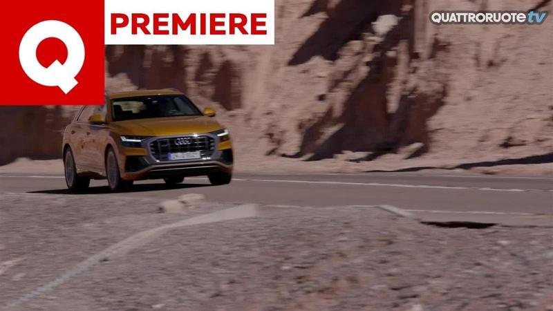 Audi Q8: l'abbiamo guidata nel deserto di Atacama