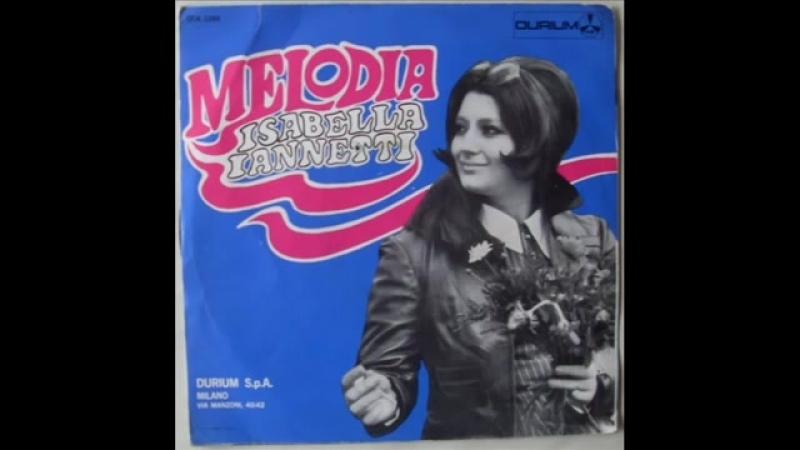 Isabella Ianetti - Melodia (1968)