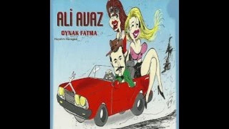 Ali Avaz - Oyna Kanın Kaynasın