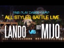 Lando Wilkins vs Boy Mijo | Semi Final | Fair Play Dance Camp: All Styles battle LIVE 2017