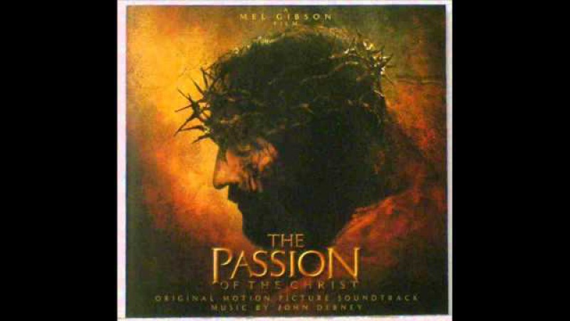 The Passion Of The Christ Soundtrack -- 08 Flagellation Dark Choir Disciple