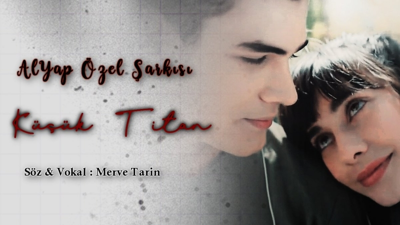 Küçük Titan __ AlYap Özel Şarkısı