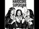 Hardcore Superstar - Next Please