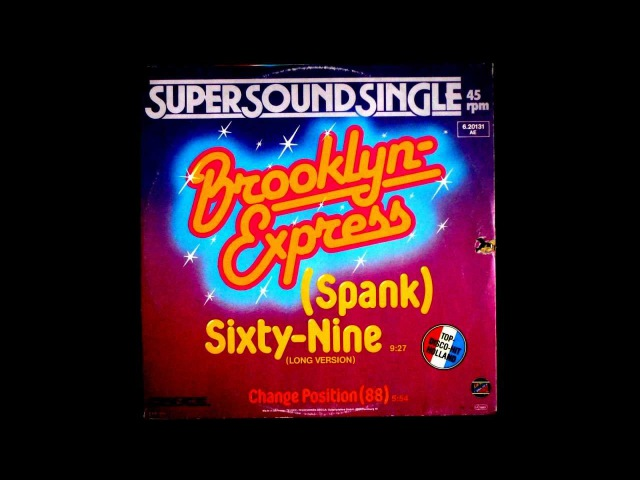 Brooklyn Express - (Spank) Sixty-Nine Original 12 inch Version 1982
