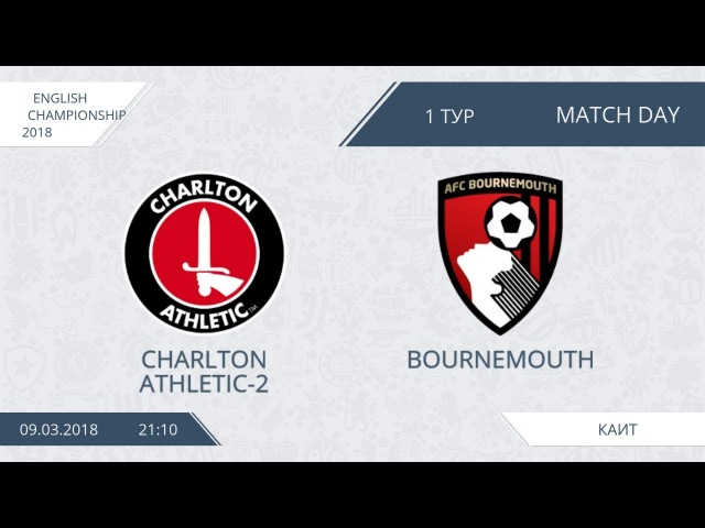 AFL18.England.Championship.Day 1.Charlton Athletic-2-Bournemouth