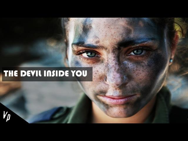 The Devil Inside You | Military Motivation (2017 ᴴᴰ)