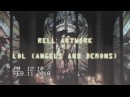 Rell ARTworK - LOL (Angels And Demons) Music Video (explicit) AMV (Produced By Rell ARTworK Beats)