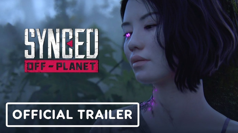 Synced: Off-Planet: Official Cinematic Reveal Trailer - Gamescom 2019