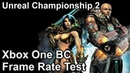 Unreal Championship 2 Xbox One X vs Xbox One vs Xbox 360 vs Original Xbox Frame Rate Comparison