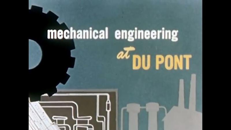 1950 Mechanical Engineering at DuPont circa E I du Pont de Nemours and company