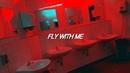 FLY WITH ME - I.M but you are in a bathroom at a party
