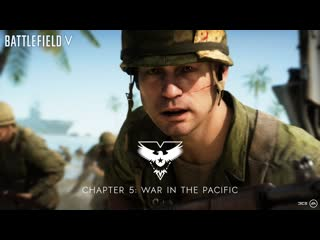 Battlefield V  Война на Тихом океане: официальный трейлер