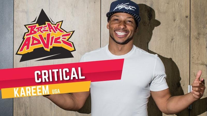 Critical /w Kareem (Rock Force)   BREAK ADVICE