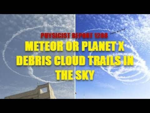 1288 Meteor or Planet X debris cloud trails in the sky