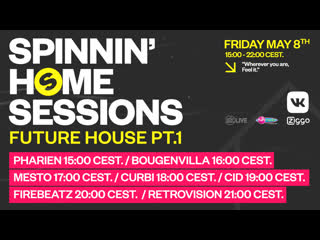 Spinnin' Home Sessions | Future House PT.1 Edition | Вечеринки #ЛучшеДома