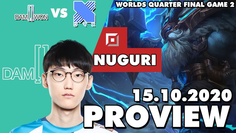[Proview] DWG Nuguri Ornn | DWG vs DRX | Worlds 2020 Quarter-final Game 2