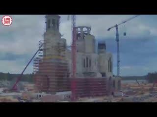 Тайм-лапс строительства главного храма Вооружённых сил РФ