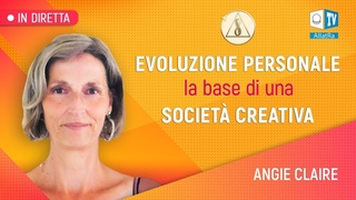 Angie Claire | EVOLUZIONE PERSONALE la base di una SOCIETÀ CREATIVA