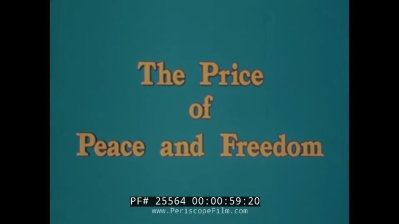 PRICE OF PEACE AND FREEDOM 1970s COLD WAR FILM SOVIET THREAT 25564