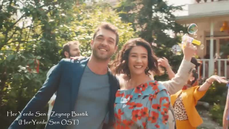 Her Yerde Sen - Zeynep Bastık (Her Yerde Sen OST)