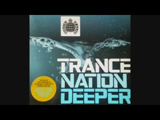 Trance Nation Deeper - CD1