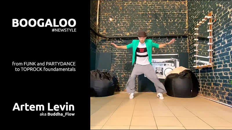 Boogaloo From funk to toprock styles Artem Levin