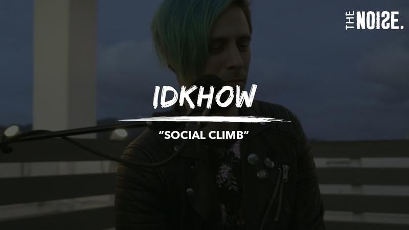 IDKHOW Social Climb Rooftop Riots
