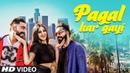 Pagal Kar Gayi: Samrat Chouhan Ft Deep Popper (Full Song) Crazy King   Latest Punjabi Songs 2018