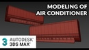 3ds max tutorial - Modeling of split Air Conditioner