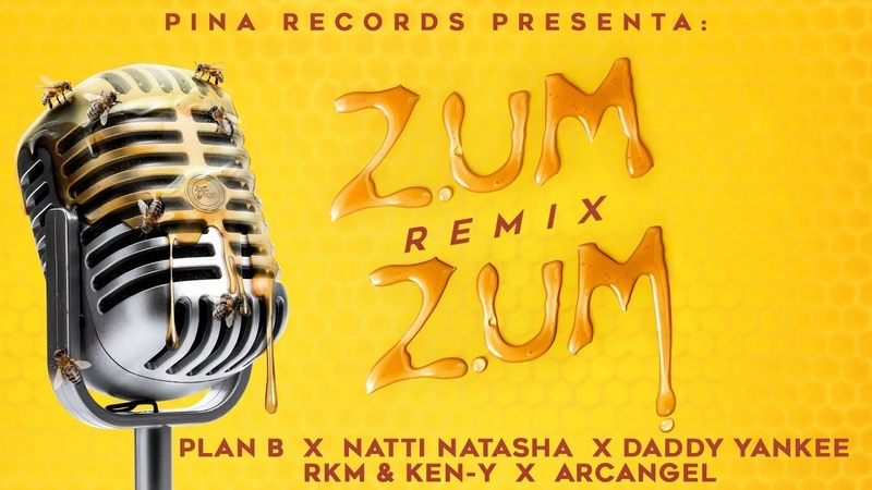 Zum Zum Remix 🐝🍯 Plan B Natti Natasha Daddy Yankee Rkm Ken Y Arcangel Lyric Video
