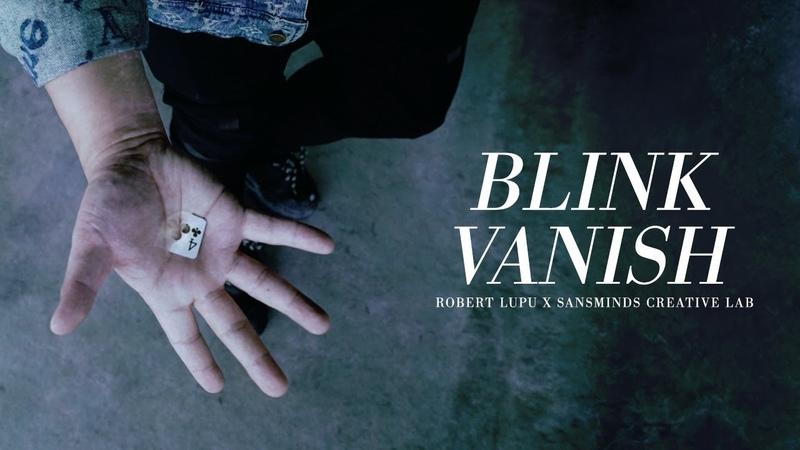 Blink Vanish by Robert Lupu SansMinds Creative Lab