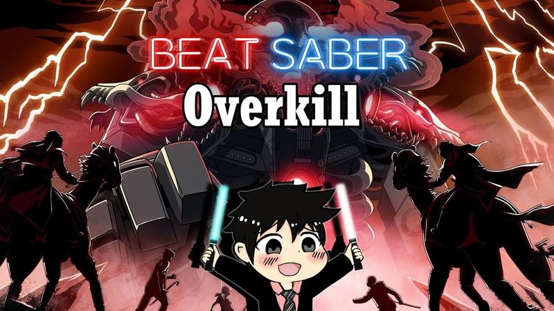 Beat Saber Overkill RIOT Expert
