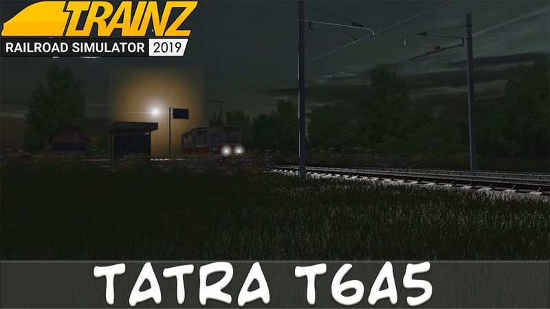 Везем работников в депо на ночную смену на Трамвае Tatra T6A5 Trainz Simulator 2019