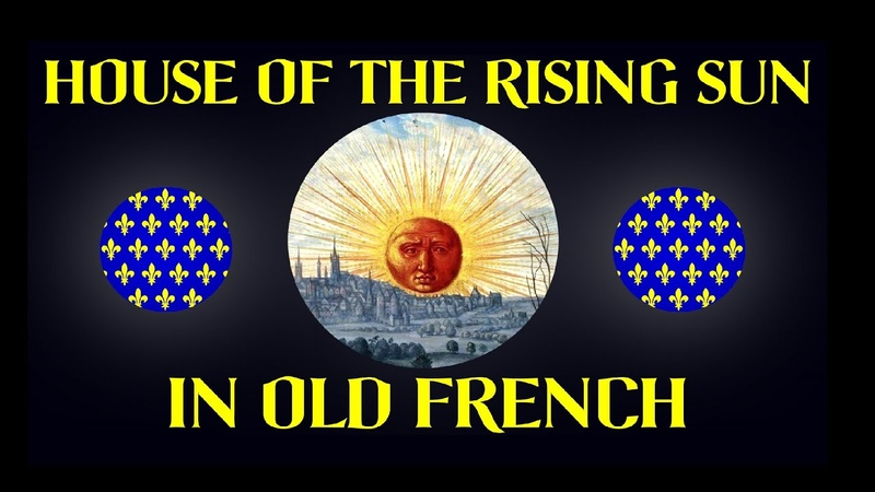 House Of The Rising Sun 1270 A.D (Cover in Old French) Bardcore