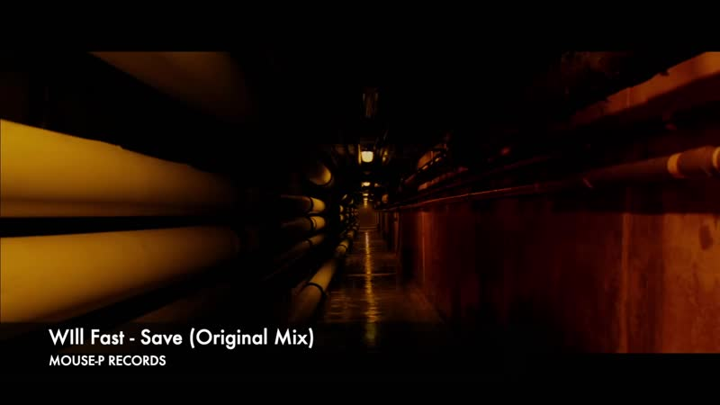 PROMO Will Fast Save Original Mix MOUSE P RECORDS