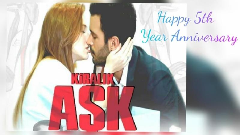 Baris arduc || Kiralik Ask || Happy 5th year Anniversary 😘🥰🥰