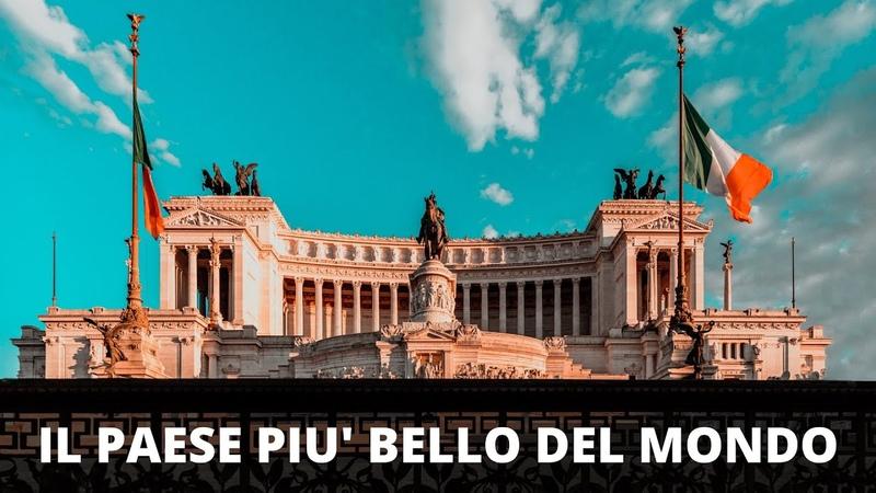 Ecco perché l'Italia è il paese migliore al mondo
