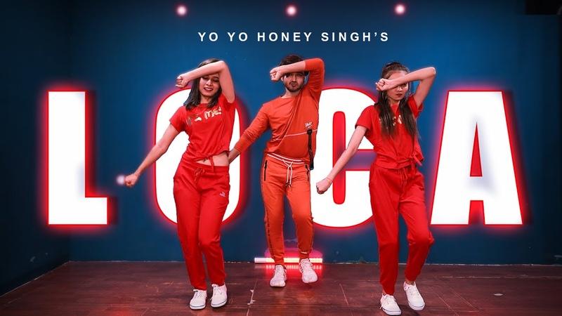 LOCA DANCE Video YO YO Honey Singh Vicky Patel Choreography Hip Hop