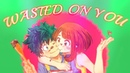 Wasted On You AMV Anime Mix
