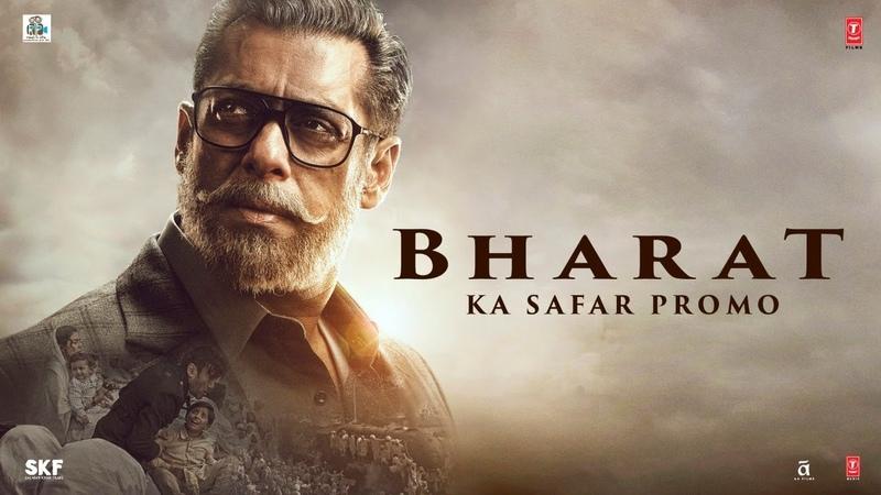 Песня Bharat Ka Safar из фильма Bharat - Салман Кхан и Катрина Каиф